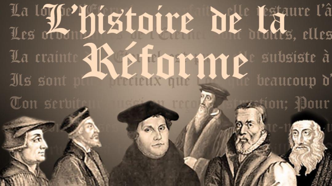 Des cours sur l'histoire de la Réforme, gratuits, en français !