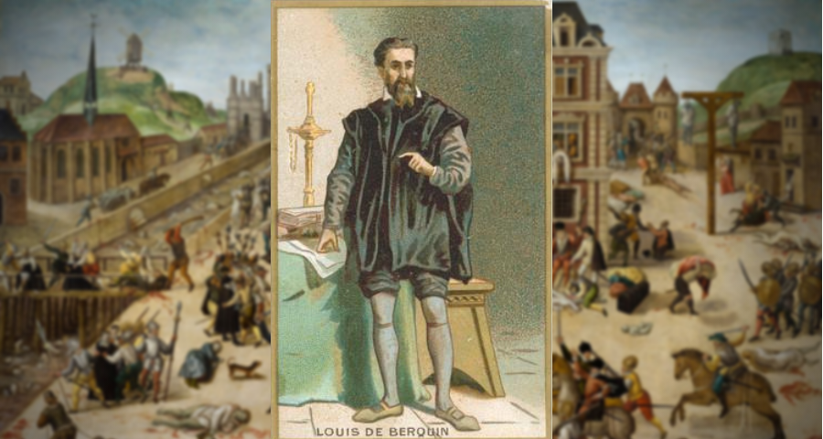 Ilustres Reformados (11) : Louis de Berquin (1490-1529)