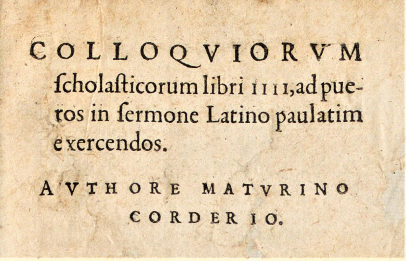 Apprendre le latin avec les Colloques de Mathurin Cordier (13)