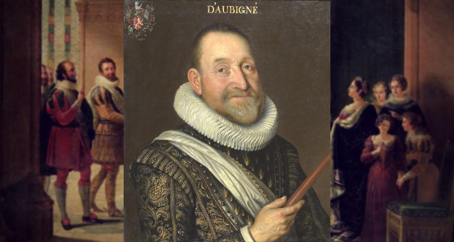 Illustres réformés (13) : Agrippa D'Aubigné (1552-1630)